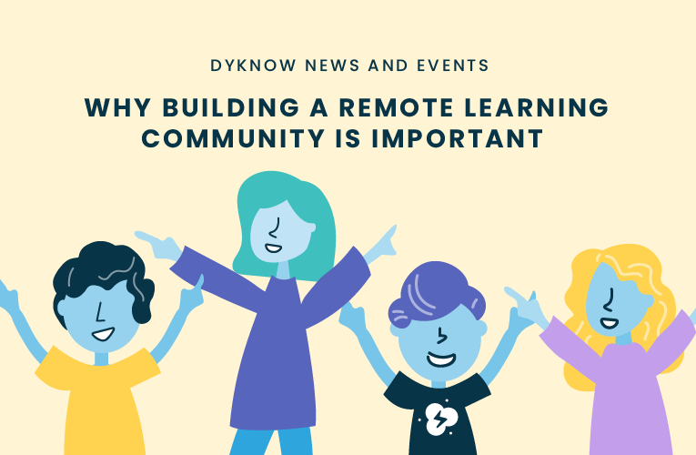 Why Building A Remote Learning Community Is Important