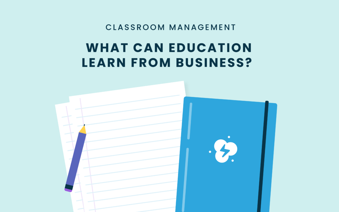 what can education learn from business