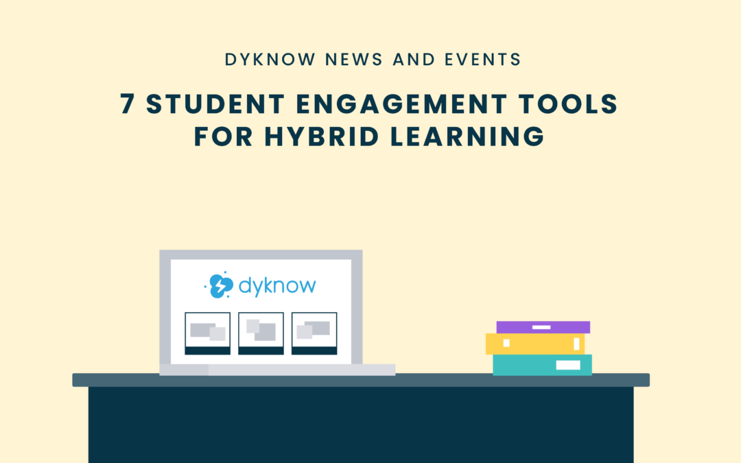 7 Student Engagement Tools for Hybrid Learning
