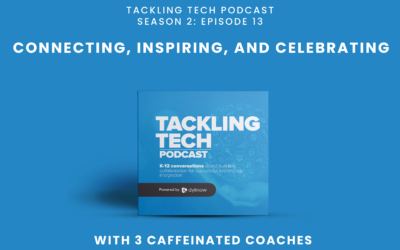 Connecting, Inspiring, and Celebrating with the 3 Caffeinated Coaches