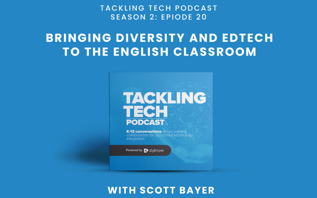 Bringing Diversity and EdTech to the English Classroom